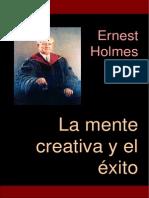 La Mente Creativa y El Exito Ernest Holmes