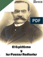 Espiritismo y Fuerzas Radiantes, Leon Denis