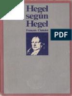 Chatelet Francois - Hegel Segun Hegel