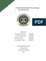 Pengembangan Formulasi Untuk Produk Cair Steril Di Blow Fill Seal Packs