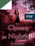 5 Chosen at Nightfall
