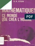 Stein - Les Mathematiques - Ce Monde Que Crea l'Homme