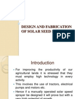 128321713 02-03-2013 Design and Fabrication of Solar Seed Sprayer Ppt