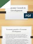 Economic Growth & Development Introduction ( Aahil & Harsh)