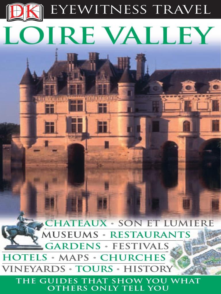 Loire Valley Eyewitness Travel Guides France Castle Sea Aquarium Singapore Dewasa