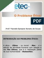 O Problema ÉticoProblema ético