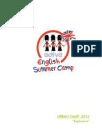 Exlporers Sumer Camp