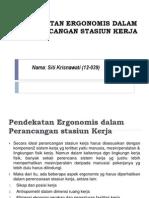 Pendekatan Ergonomis Dalam Perancangan Stasiun Kerja