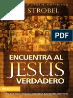 Encuentra Al Jesus Verdadero Lee Strobel