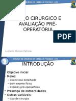Risco Cirurgico e Avaliação Pre-operatoria - Luciano