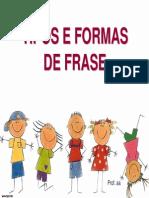 Tipos e Formas-Frase