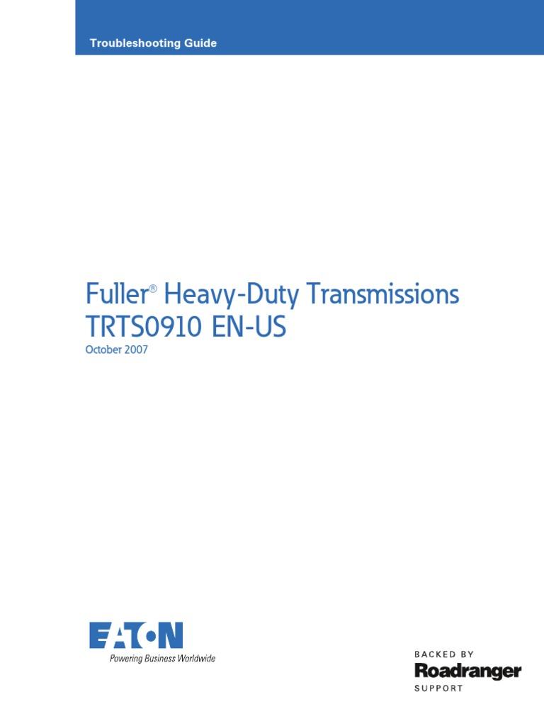 eaton fuller 18 speed gear transmission mechanics rh scribd com Eaton Fuller 10 Speed Transmission Diagram Eaton Fuller Parts