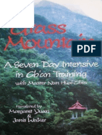 Grass Mountain - A Seven Day Intensive in Ch'an Training With Master Nan Huai-Chin