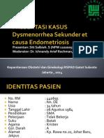 Presentasi Kasus Obgyn  Disminorrhea et causa Endometriosis