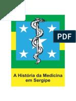 A Histria Da Medicina Em Sergipe