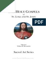 Sacred Art Series - The Holy Gospels of St. Luke and St. John