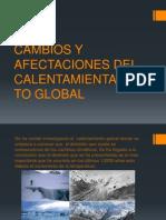 Cambios y Afectaciones Del Calentamientamiento Global
