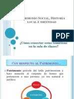Identidad, Patrimonio, Historia Local-1