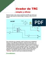 Reactivador de TRC Simple y Eficáz