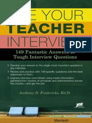 Ace Your Teacher Interview 149 Fantastic Answers To Tough Interview Questions Lesson Plan Teachers