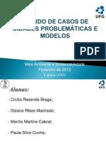 Estudo de Caso de Cidades Problemáticas e Modelo.