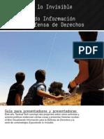 Exponiendo lo Invisible y Visualizando Información para la Defensa de Derechos