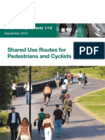 Shared Use Routes for Pedestrian and Cyclists