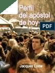 Loew Jacques - Perfil Del Apostol de Hoy