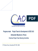 Progress Made - Project Team for Development of SEE CAO