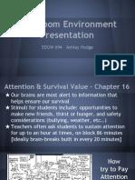 eduw 694 classroom envirnoment presentation