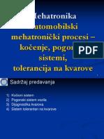 05_Mehatronika_Auto-mehatr-procesi-kocenje-pogonski-sistemi-tolerancija-na-kvarove (1).ppt