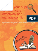 (Little Books of Life Skills) Lynette Longaretti, Robyn English-Helping Your Pupils to Communicate Effectively and Manage Conflict-David Fulton Publishers (2008)