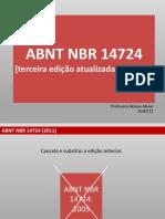 2011 07 25 - Atualizacao ABNT NBR 14724 2011