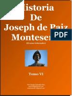 Historia de Joseph de Paiz Monteseros VI