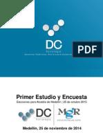 Primera Encuesta. Alcaldía de Medellín. DC Estrategia. MGR. Noviembre 2014.