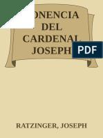 Ponencia Del Cardenal Joseph Ra - Ratzinger, Joseph