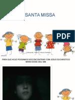 A Santa Missa Para Criancas 121110204027 Phpapp02