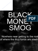 Black Money Smog