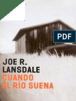 Lansdale Joe R - Cuando El Rio Suena