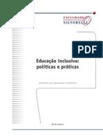Educação Inclusiva - Políticas e Práticas