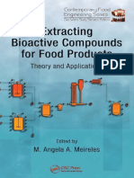 Extracting Bioactive Compounds for Food Products Theory and Applications