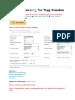 Visa Processing for Tryg Sweden - VTS Initiation - Step 1