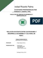 Relacion Entre La Gastronomia y El Desarrollo Economico y Cultural Del Peru