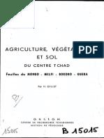 AGRICULTURE VEGETATION ET SOL du Centre Tchad (Feuille de MONGO - Melfi - Bokoro - GUERA