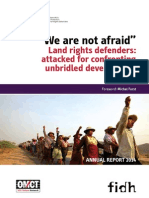 """We are not afraid"" Land rights defenders"