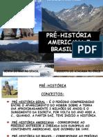 Apresentacao Pre Historia Americana Do Brasil