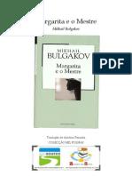 Mikhail Bulgakov - Margarita e o Mestre
