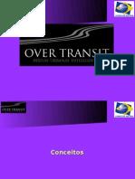 Over Transit - Conceitos Produtos e Exemplo