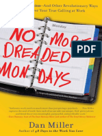 No More Dreaded Mondays by Dan Miller - Excerpt