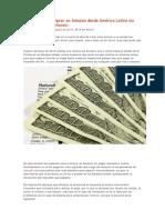 Tutorial Para Comprar en Amazon Desde América Latina Sin Pagar Impuestos